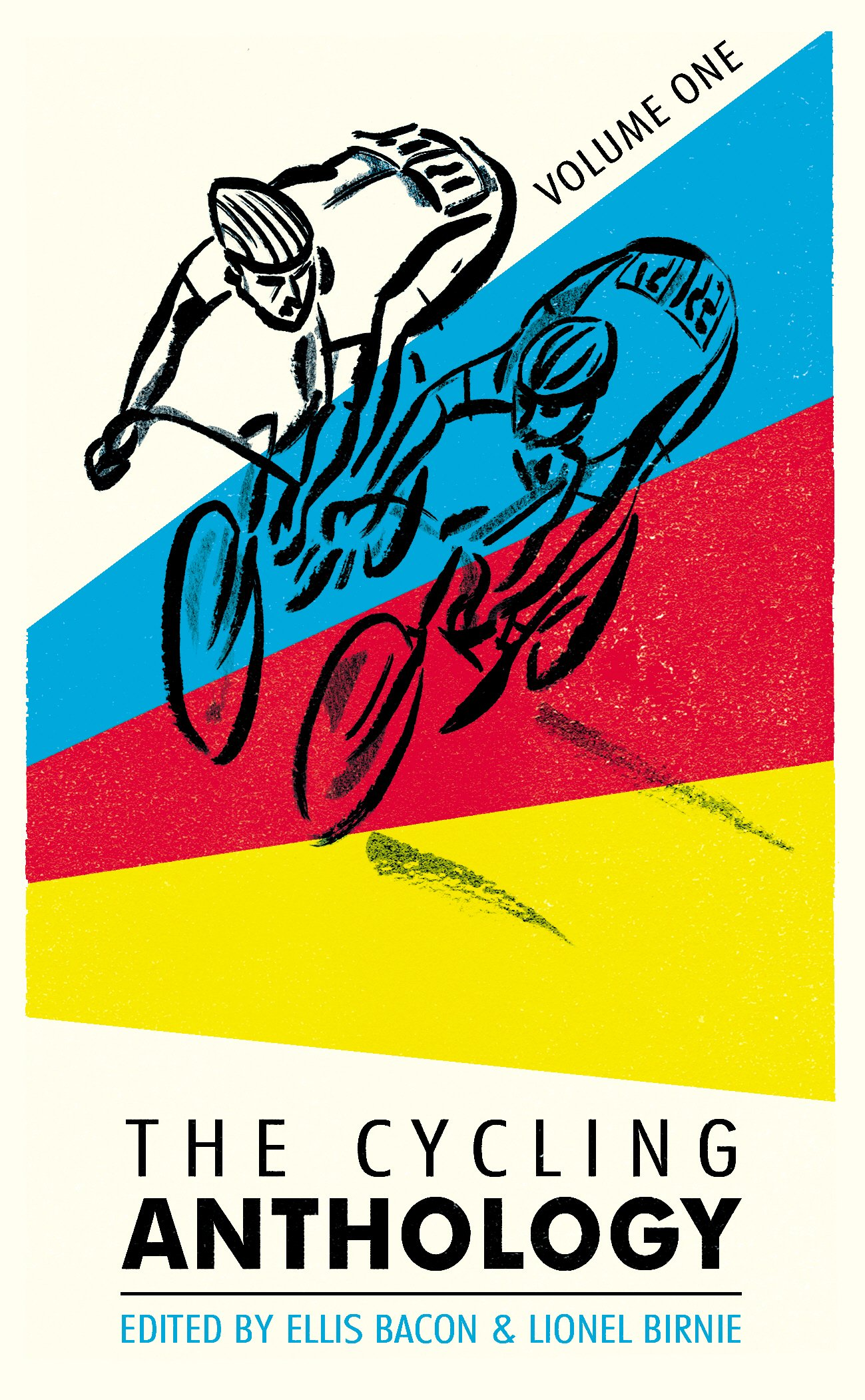 The Cycling Anthology: Volume One (1/5): Amazon.co.uk: Lionel Birnie, Ellis  Bacon: 9780224092449: Books