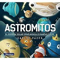 Astromitos: El Sistema Solar como nunca antes lo