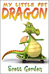 My Little Pet Dragon (Fun!) Kindle Edition