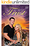 All About Trust: K-9 Inspirational Romance (Hero Hearts Book 2)