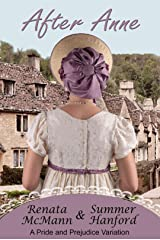 After Anne: A Pride and Prejudice Variation Kindle Edition