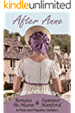 After Anne: A Pride and Prejudice Variation