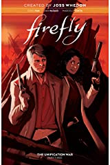 Firefly Vol. 3: The Unification War Kindle Edition