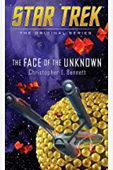 The Face of the Unknown (Star Trek: The Original Series) Kindle Edition