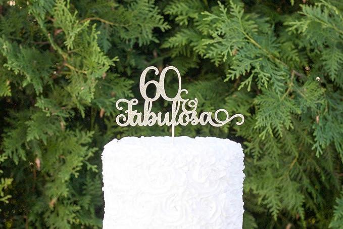 60 y Fabulosa, feliz 60 cumpleaños, feliz cumpleaños, 60 y ...