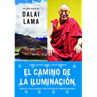 El camino de la iluminación (Becoming Enlightened; Spanish ed.) (Atria Espanol)