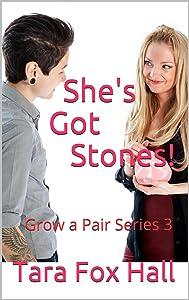 She's Got Stones!: Grow a Pair Series 3