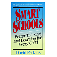 Smart Schools:: Better thinking and learning for every child (English Edition)