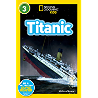 National Geographic Kids Readers: Titanic (National Geographic Kids Readers)