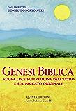 Genesi Biblica - Nuova luce sull'origine dell'uomo e sul peccato originale: Dagli scritti di Don Guido Bortoluzzi (Genesi Biblica di Don Guido Bortoluzzi Vol. 1)
