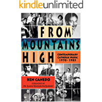 From Mountains High: Contemporary Catholic Music 1970-1985 book cover