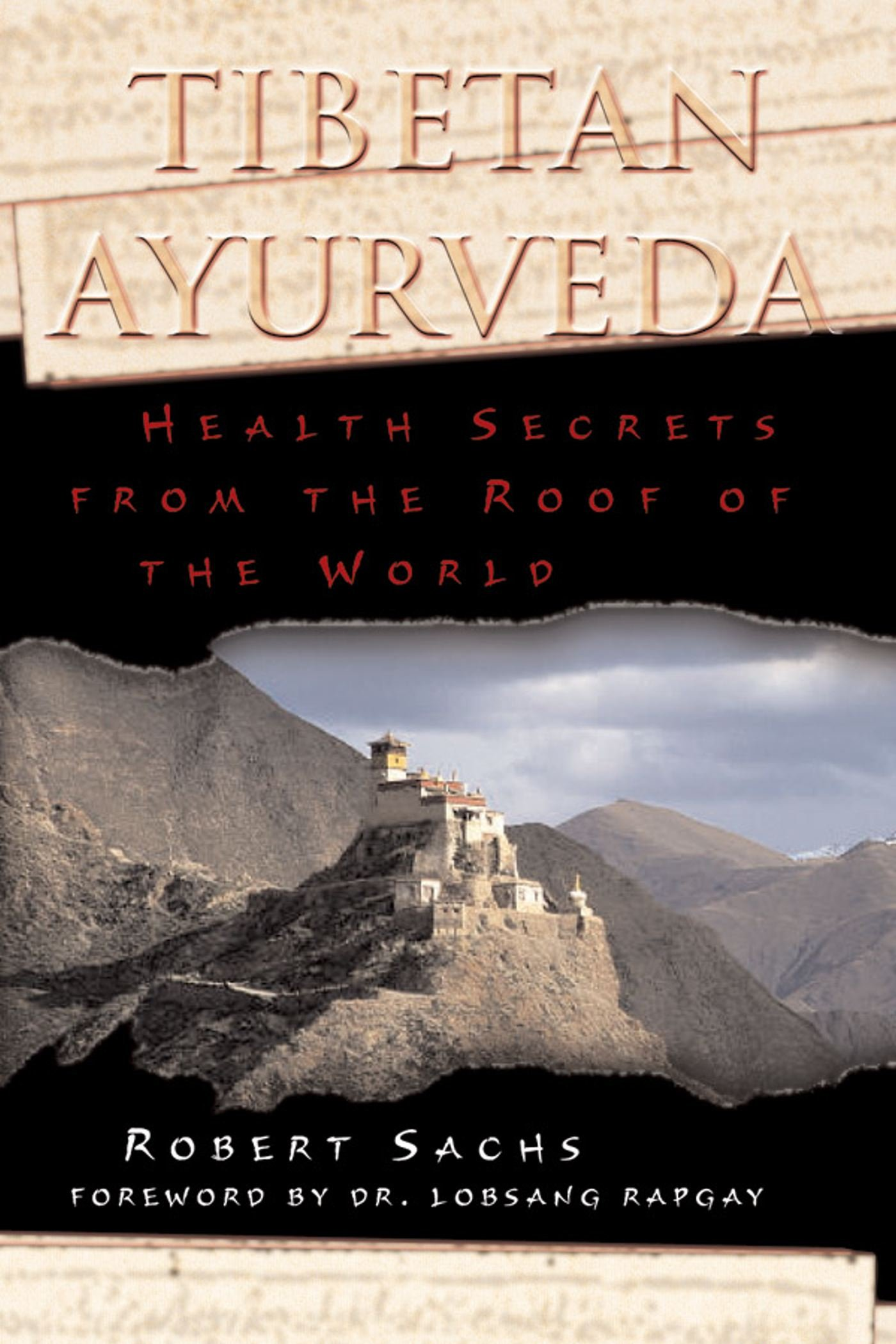 Tibetan Ayurveda: Health Secrets from the Roof of the World pdf
