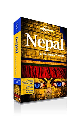 Nepal for the Indian Traveller: An informative guide to top cities; wildlife safaris; treks; adventure sports; dining; hotels & nightlife