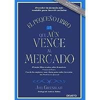 El pequeño libro que aún vence al mercado: Descubre la fórmula más rentable para invertir en bolsa (Sin colección)