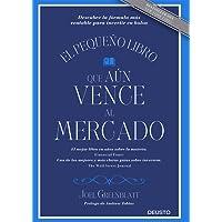 El pequeño libro que aún vence al mercado: Descubre la fórmula más rentable para invertir en bolsa