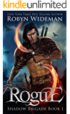 Rogue (Shadow Brigade Book 1)
