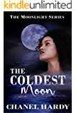 The Coldest Moon (Moonlight Book 2)