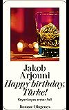 Happy birthday, Türke!: Kayankayas erster Fall