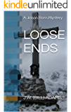 LOOSE ENDS (A Jason Ross Mystery Book 4)