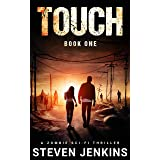 Touch (Book One): A Zombie Sci-Fi Thriller