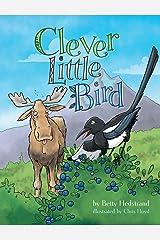 Clever Little Bird Hardcover