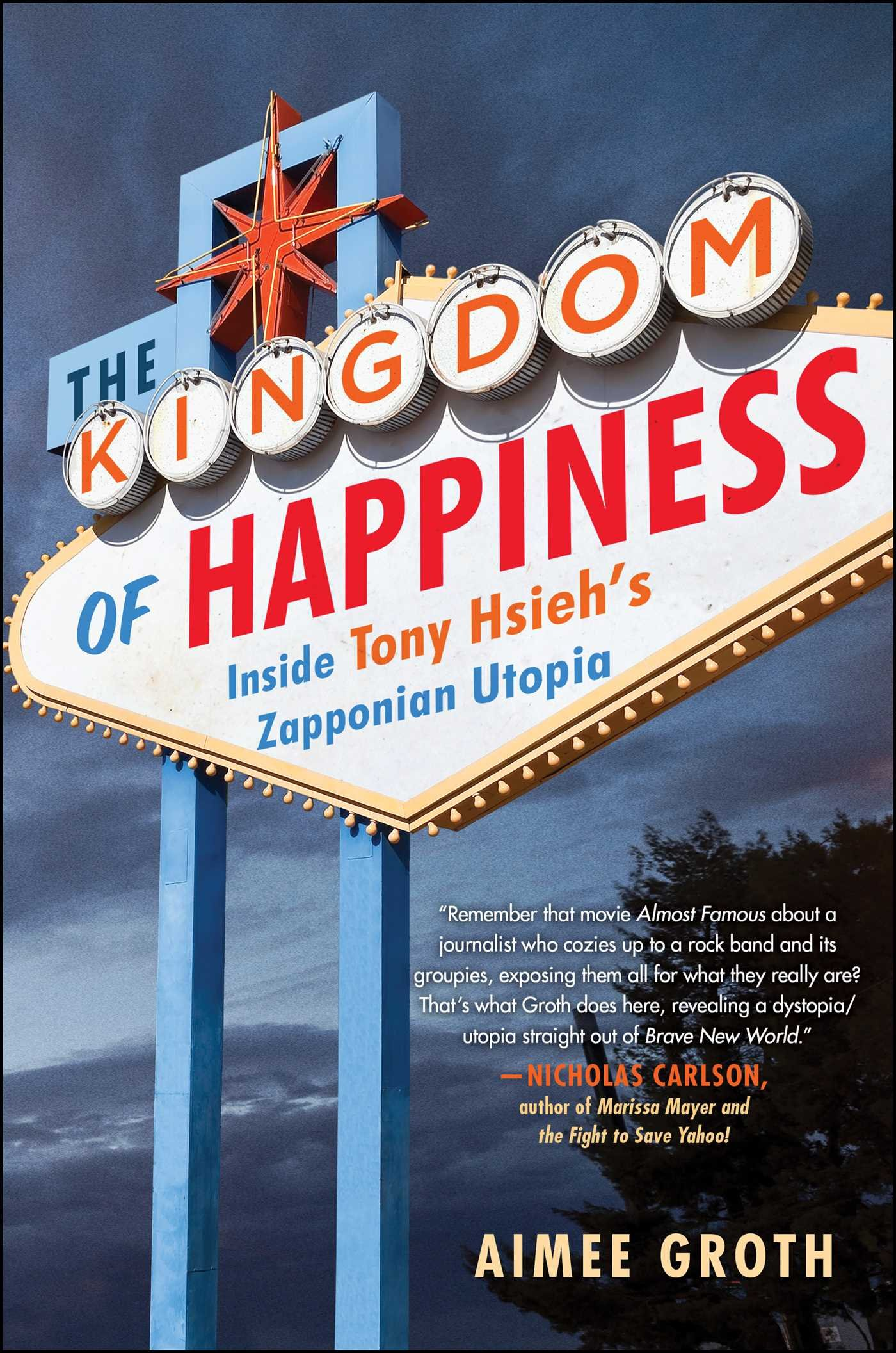 The Kingdom of Happiness: Inside Tony Hsieh's Zapponian Utopia: Aimee  Groth: 9781501129902: Amazon.com: Books