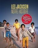 Les Jackson: Notre histoire