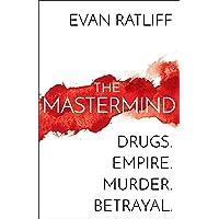 The Mastermind: Drugs. Empire. Murder. Betrayal.