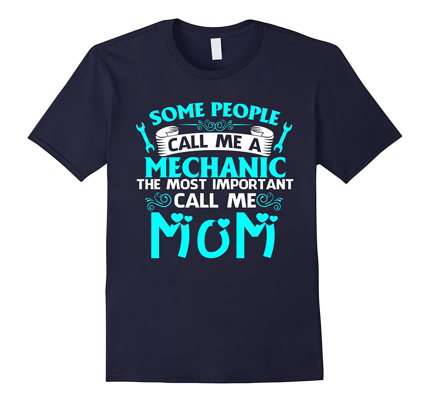 Mother is a Mechanic Mechanic Tshirts for Women Love Family-TH