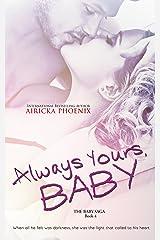 Always Yours, Baby (Damon & Willa) (The Baby Saga Book 4) Kindle Edition
