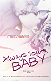 Always Yours, Baby (Damon & Willa) (The Baby Saga Book 4) (English Edition)