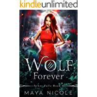 Wolf Forever: Arbor Falls Book 4