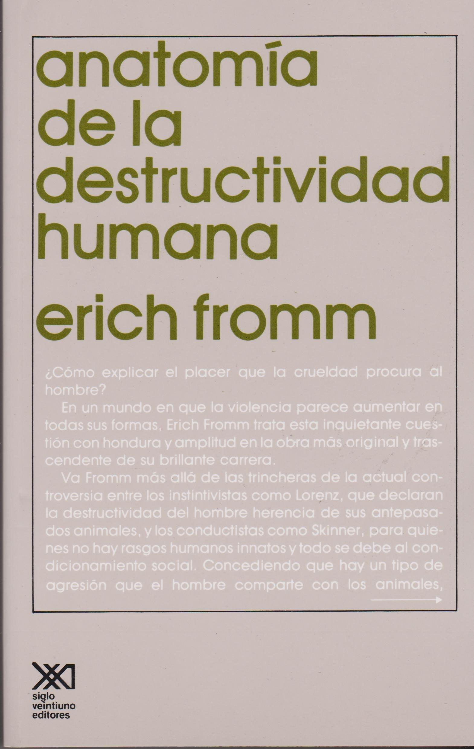 anatomia de la destructividad humana erich fromm
