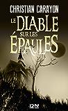 Le diable sur les épaules (French Edition)