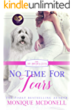 No Time for Tears (The No Brides Club Book 15)