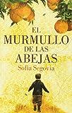 El murmullo de las abejas (Spanish Edition)