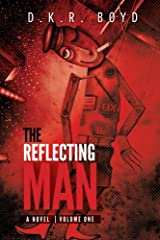 The Reflecting Man - Volume One Kindle Edition