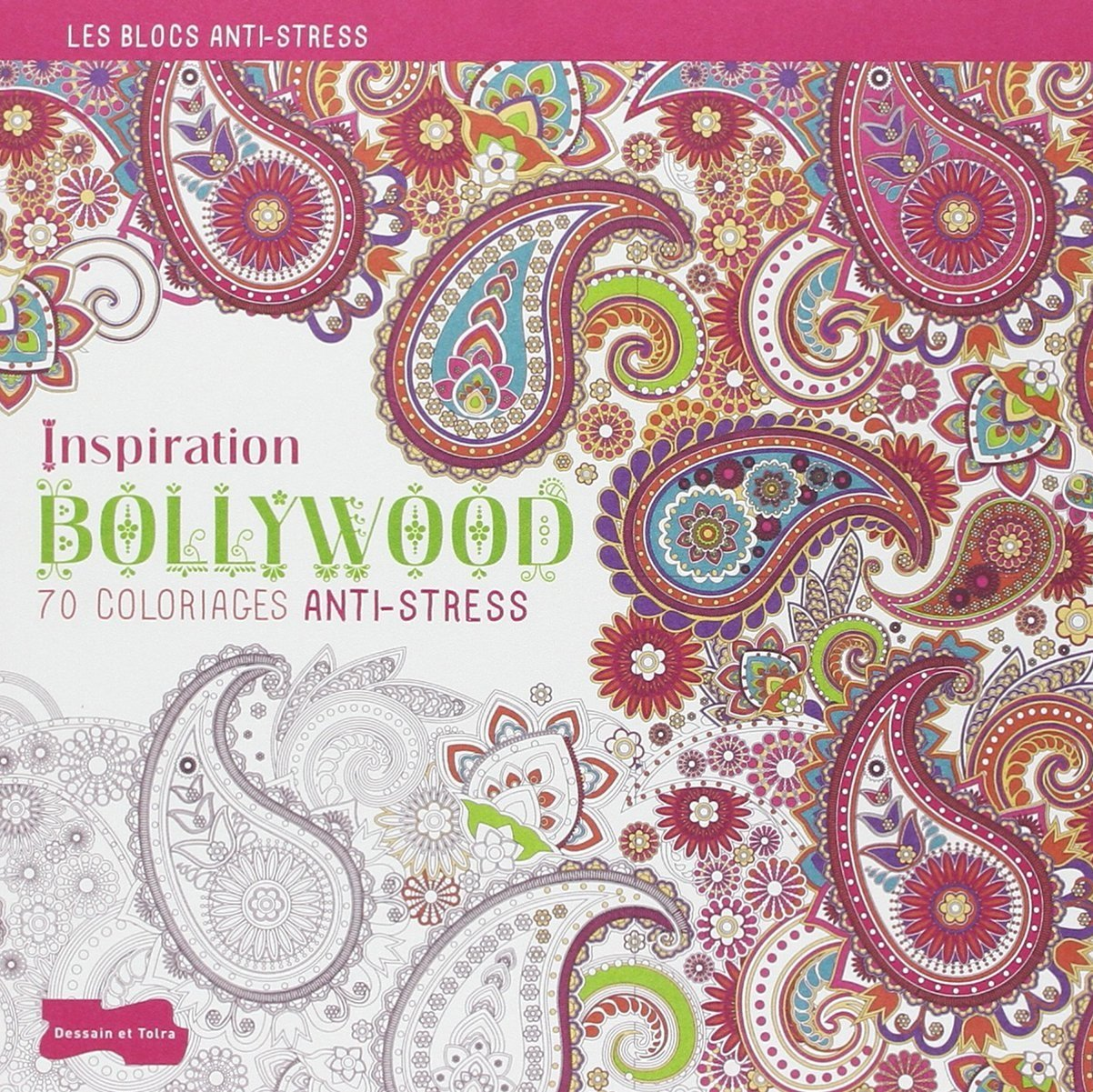 Inspiration Bollywood 70 coloriages anti stress Amazon Isabelle Jeuge Maynart Ghislaine Stora Books