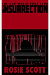 The Insurrection (The New World Book 4) Kindle Edition