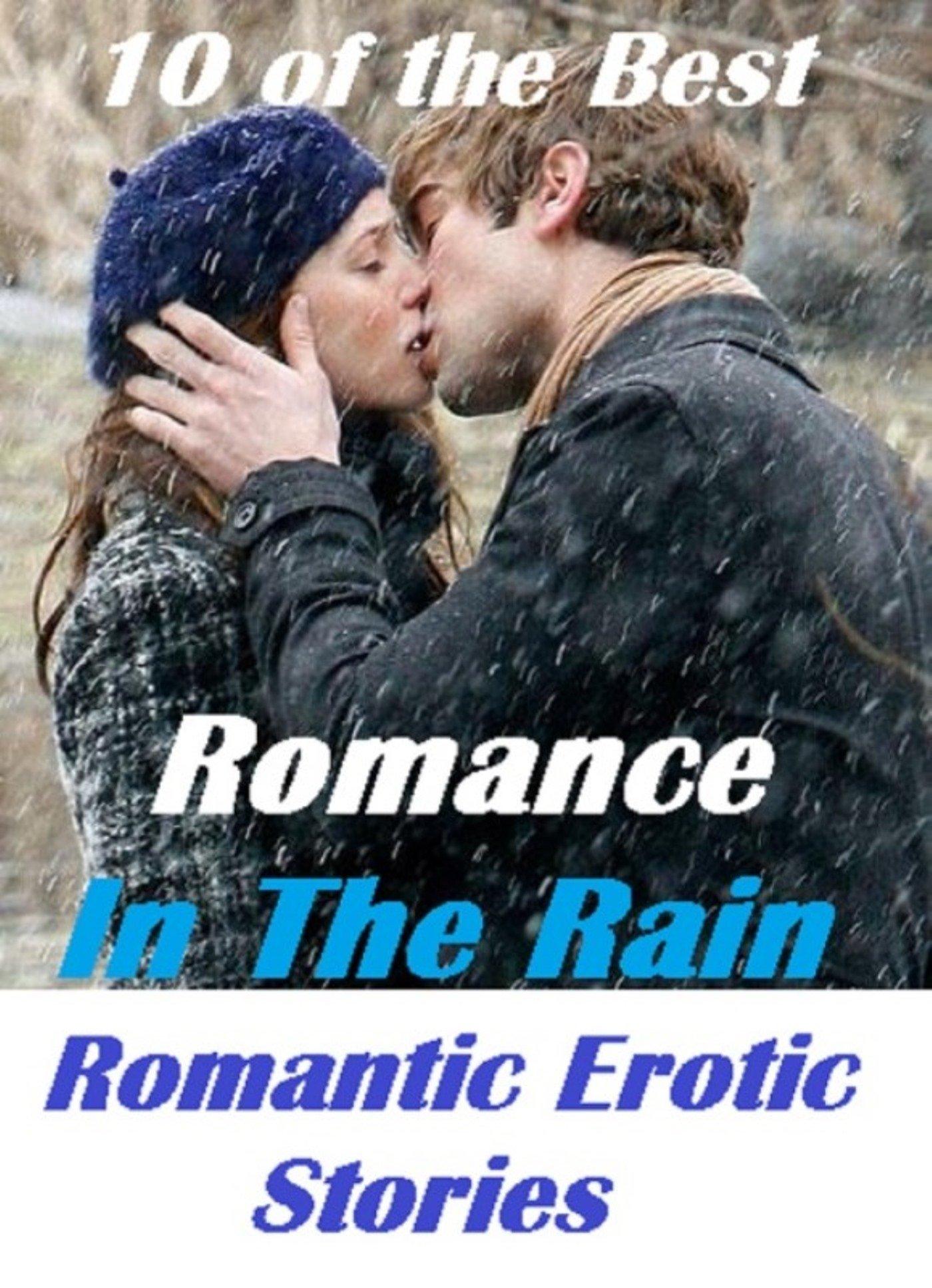 Romance in the Rain, Romantic Erotic Stories: Erotic Romantic Stories:  9781102827009: Amazon.com: Books
