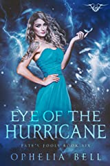 Eye of the Hurricane: A Fate's Fools Novel Kindle Edition