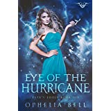 Eye of the Hurricane: A Fate's Fools Novel