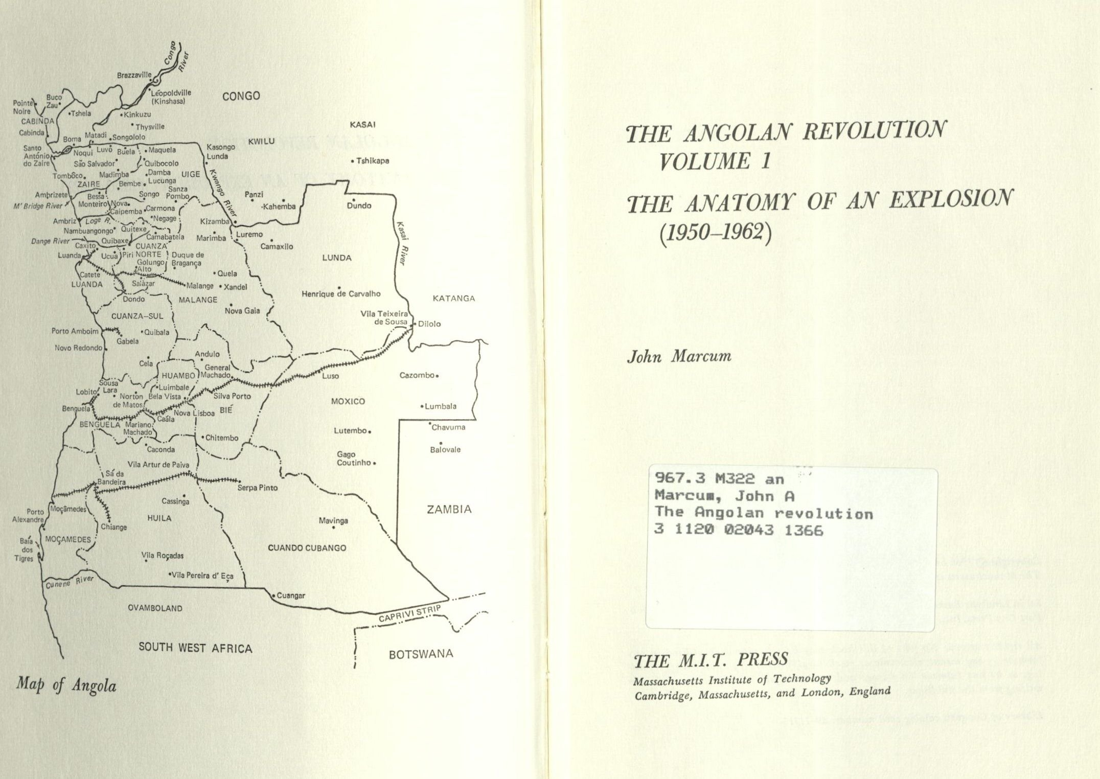 The Angolan Revolution Vol 1 The Anatomy Of An Explosion John A