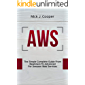 AWS: The Simple Complete Guide From Beginner To Advanced For Amazon Web Services (English Edition)