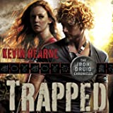 Trapped: The Iron Druid Chronicles, Book 5
