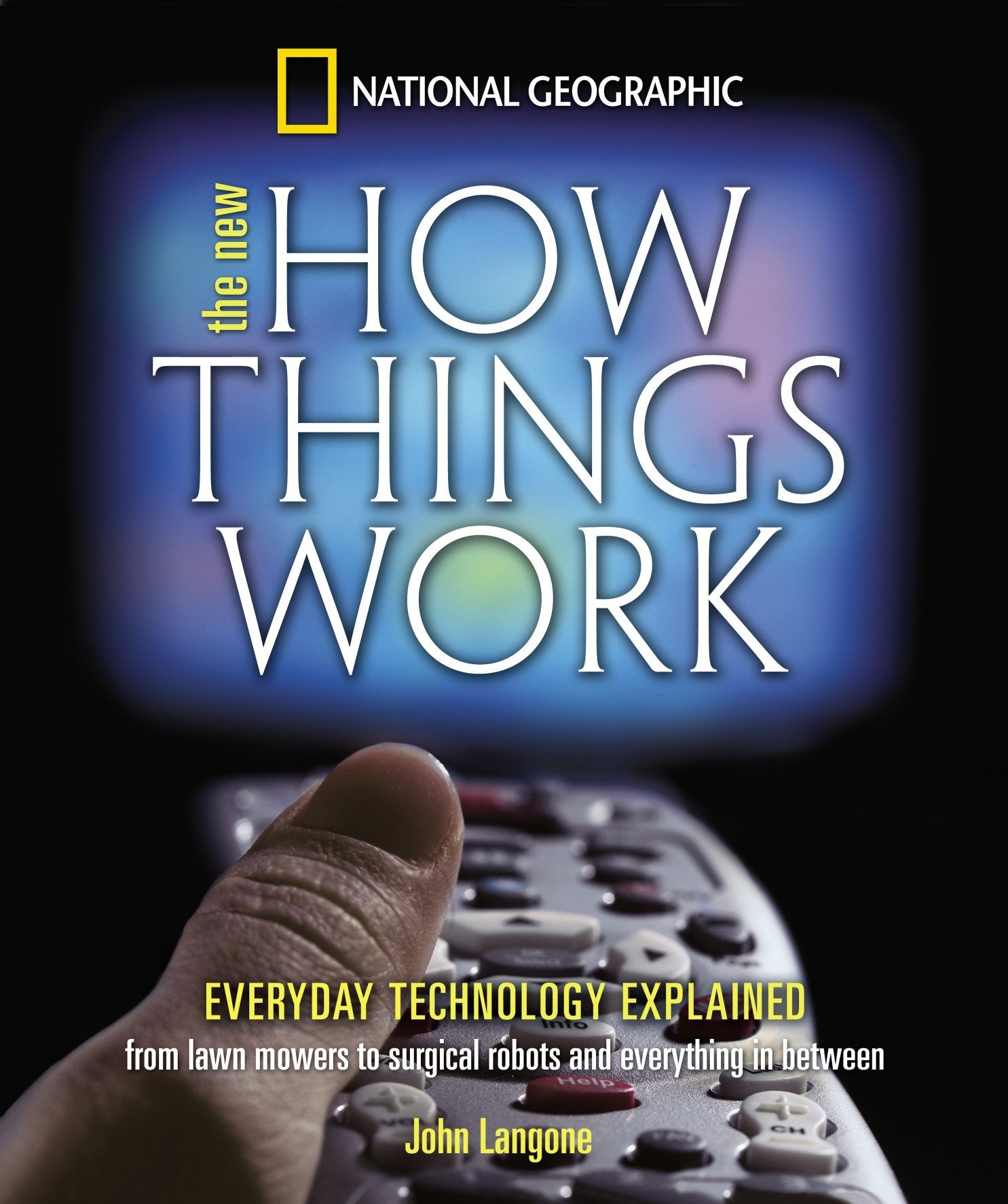 New How Things Work: From Lawn Mowers to Surgical Robots and Everthing in Between by Brand: National Geographic