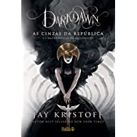Darkdawn: As Cinzas da República: 3