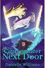 The Capramancer Next Door Kindle Edition