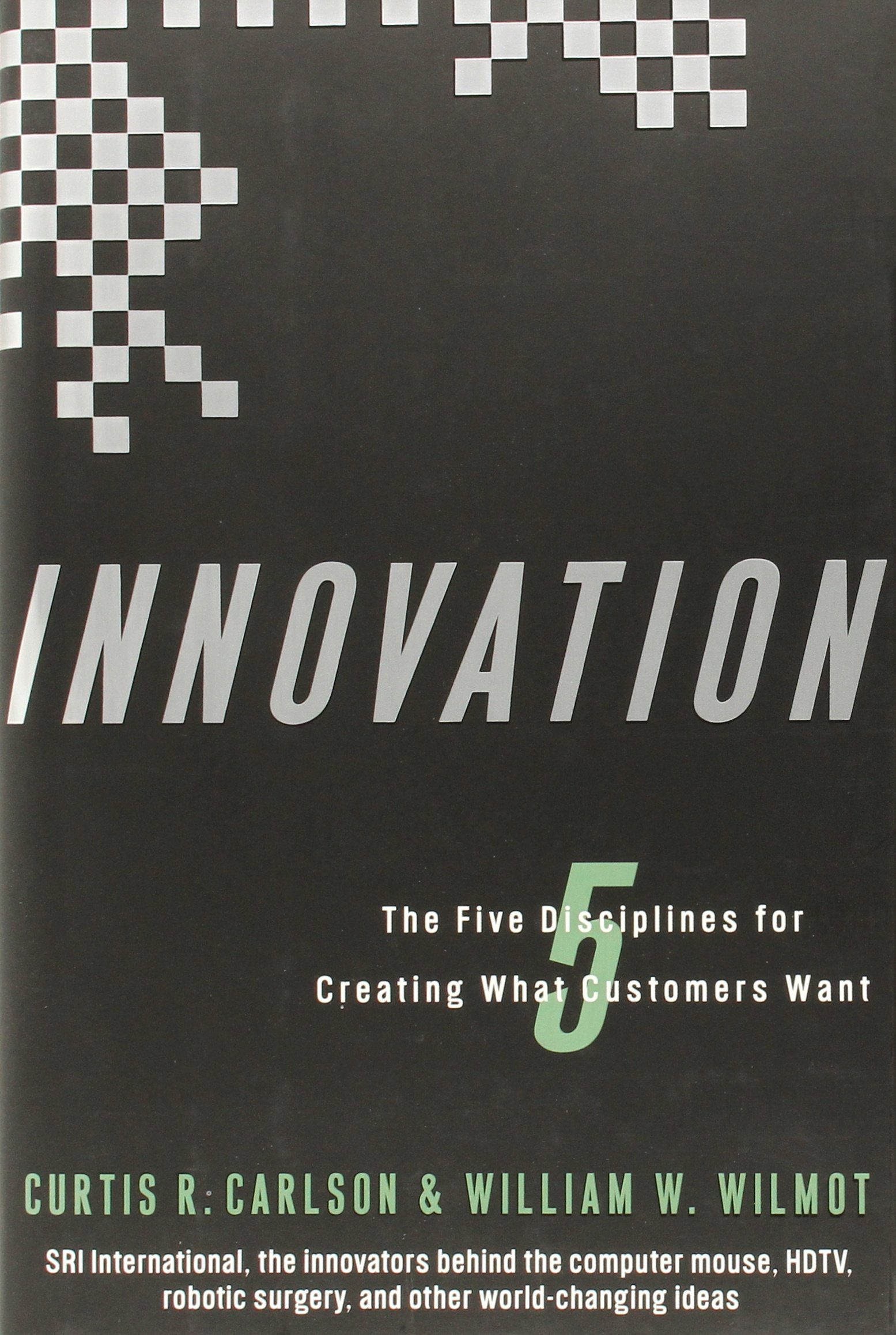 Download Innovation: The Five Disciplines for Creating What Customers Want pdf epub