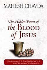 The Hidden Power of the Blood of Jesus Kindle Edition